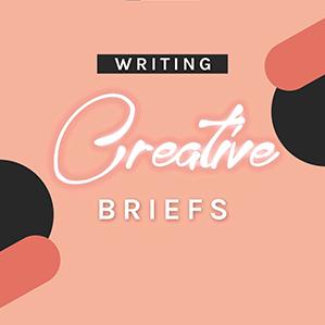 Writing Creative Briefs